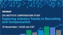 CFA Institute Compensation Study: Exploring Industry Trends in Recruiting and Compensation